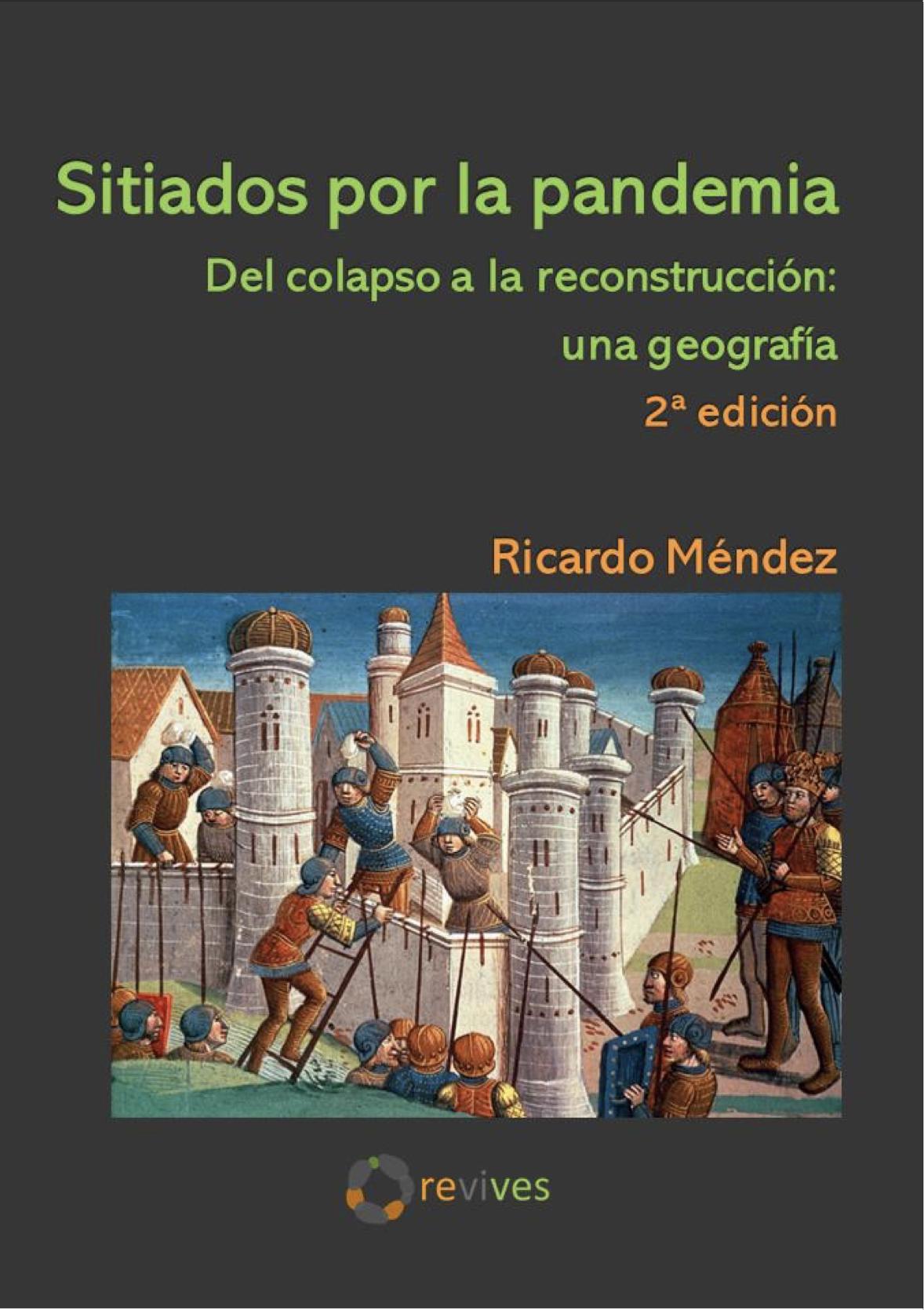 Sitiados por la pandemia - Ricardo Méndez