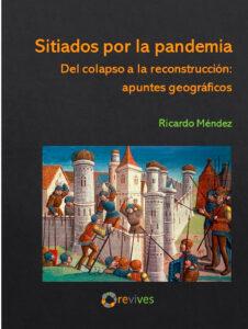 Sitiados-por-la-pandemia-Ricardo-Mendez-1º-edicion